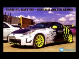 Vanic ft. Katy Tiz Samurai (BKAYE Remix)