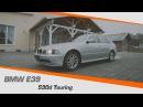 300.000 км BMW 530D E39 Touring