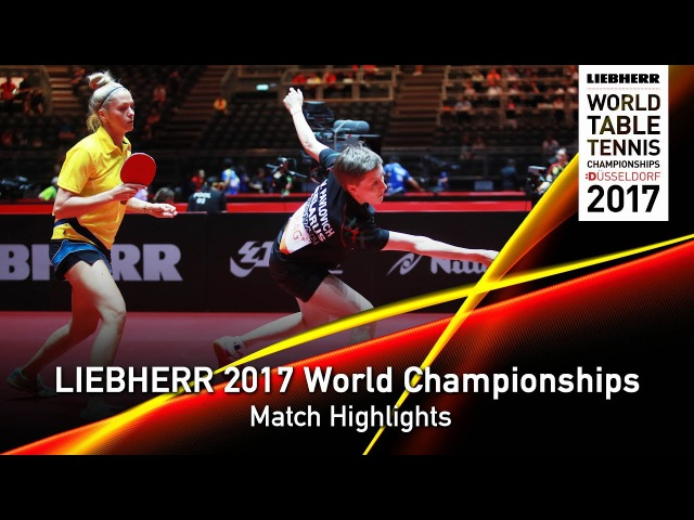 2017 World Championships Highlights | Matilda EkholmGeorgina Pota vs Tetyana B.Viktoria P. (R1)