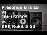 Presonus Eris E5 vs JBL LSR305 vs KRK RP5 G3   Sound Demo