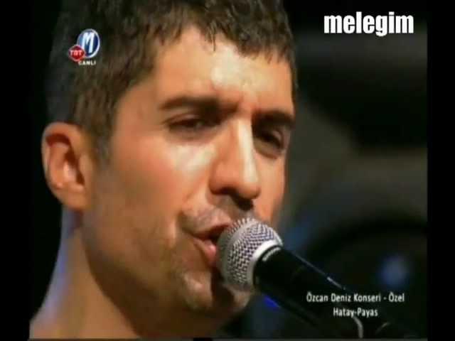 Özcan Deniz-Meleğim-Hatay Konseri-(13.08.2011)