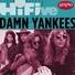 Damn Yankees - Silence Is Broken
