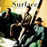 Surface - Don't Wanna Turn You Off (Album Version)