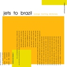 Jets to Brazil - Starry Configurations
