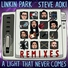 Linkin Park - 14. A Light That Never Comes (Rick Rubin Reboot) [Recharged 2013]