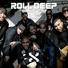 Roll Deep - Gone