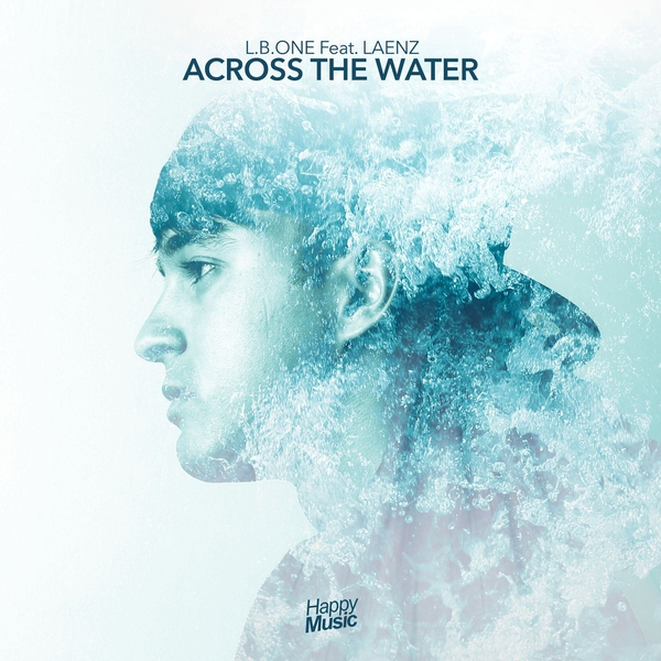 Across the water (feat. Laenz)