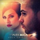 ALEX MICA - HOLA CHIQUITITA  - ALEX MICA - HOLA CHIQUITITA (lounge-hall 'GAMBIT', Lenina. 106)