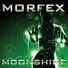 Morfex - Moonshine (Miami 2 Vegas Edit)