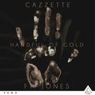 [FDM] Cazzette - Handful Of Gold (feat. JONES) [320 kbps] [Release Date - 07.07.2017]