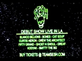 TEAMSESH LIVE IN LOS ANGELES. APRIL 28TH