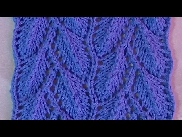 Ажурная веточка с листочками Вязание спицами Видеоуроки