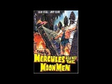 Подвиги Геракла. Геракл и царица Самар Maciste e la regina di Samar  Hercules against the Moon Men