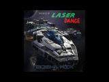 The Best Of Laser Dance - Gosha Mix (2017)