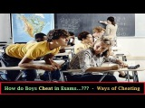 How do Boys Cheat On a Test Using Different Ways...? || Ways of Cheating - Cheater-Boys