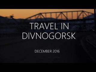 TRAVEL IN DIVNOGORSK (v2.0)