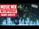 Dota 2 WTF Rampage | Music Mix 2017 | No Copyright Sounds | Dubstep