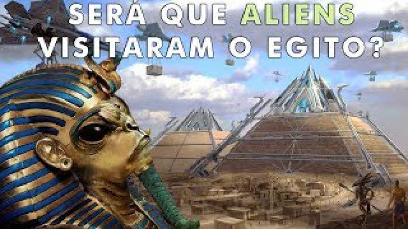 4 fatos que concluem que o Egito foi visitado por alienígenas