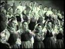 Посвящается русскому народному хору Митрофана Ефимовича Пятницкого _ ДОКУМЕНТАЛЬНЫЙ ФИЛЬМ 1944 г.