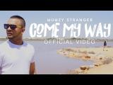Mumzy Stranger - Come my way (Бангладеш 2017) +
