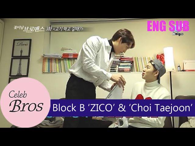 ZICO (Block B) Choi Taejoon, Celeb Bros S2 EP3