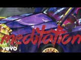 Goldlink - Meditation (Audio) ft. Jazmine Sullivan, KAYTRANADA