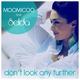 Moomicoo feat. Selda - Don't Look Any Further (Moomicoo Mix)