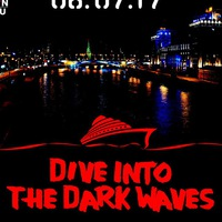 Dive Into The Dark Waves - Fletcher B-Day Party