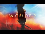 Position Music - Catapult (2WEI) GRV Extended RMX 'Wonder Woman' Trailer Music