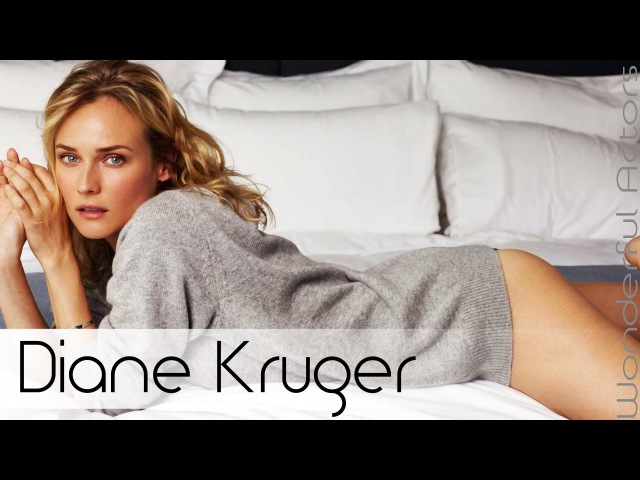Diane Kruger Time-Lapse Filmography - Through the years, Before and Now!