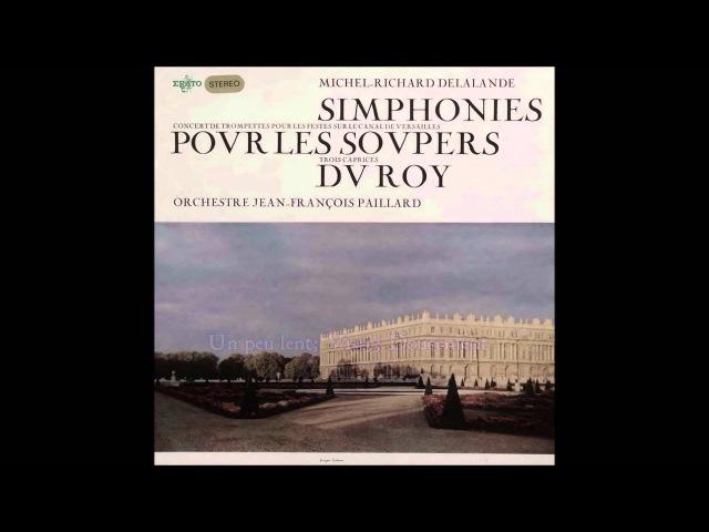 Delalande - Simphonies pour les Soupers du Roy