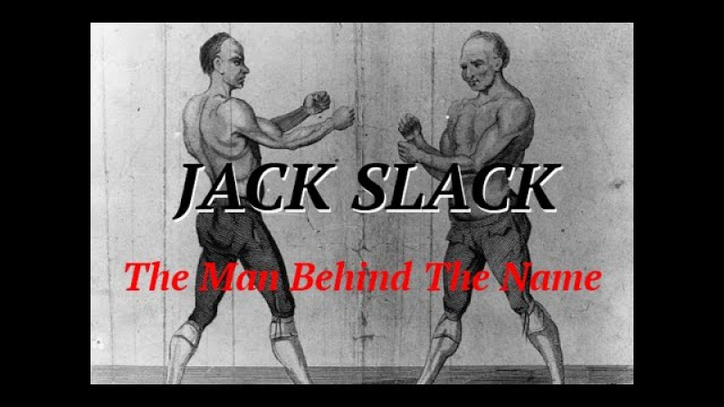 Jack Slack - A Great Boxer Who Was Reviled by Everyone