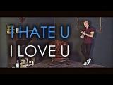 I HATE U, I LOVE U - Gnash ft. Olivia OBrien (Andrew Boom Cover)