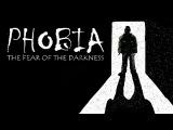 Phobia The Fear of the Darkness#2 - Продолжаем обследовать дом
