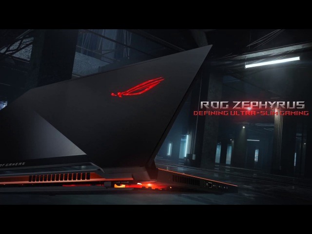 ROG Zephyrus - Defining Ultra-Slim Gaming