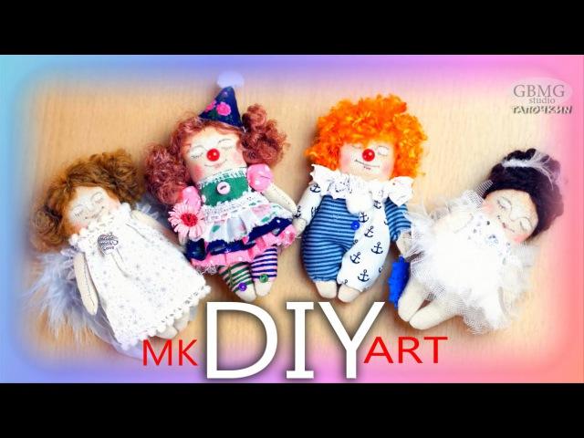 Куколки. Ангелы и Клоуны.Рукоделие. Мастер-Класс. DIY. Dolls. Angels and Clowns.Needlework. MK.