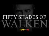 50 Shades of Walken