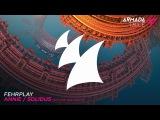 Fehrplay feat. Richard Knott - Solidus