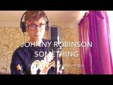 JOHNNY ROBINSON SINGS SOMETHING DAME SHIRLEY BASSEY TRIBUTE 2016