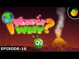 Kids' English  Why Do Volcanoes Erupt - I Wonder Why - Amazing &amp Interesting Fun Facts Video For Kids