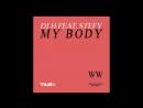 DJ H Feat. Stefy - My Body (Opera Extended Mix 1994)