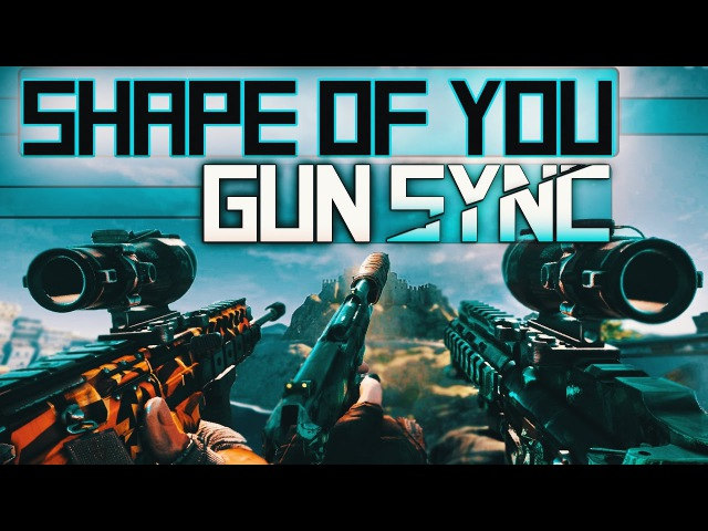 Rainbow Six: Siege - Gun Sync | Ed Sheeran - Shape of You (MAKJ Remix)