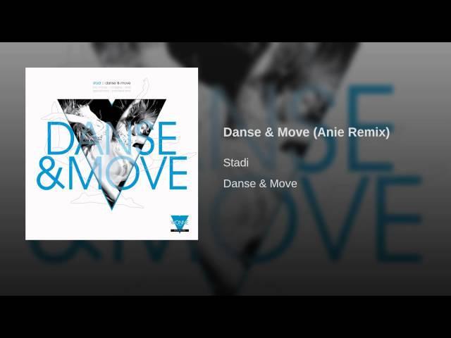 Danse Move (Anie Remix)