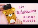 How to Crochet Rilakkuma Phone Sleeve Step by Step Tutorial for Beginners Amigurumi Tutorial