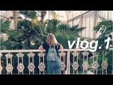 lush, palmtrees and tacos (vlog.1)