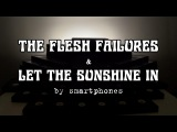 THE FLESH FAILURES &amp LET THE SUNSHINE IN (from Hair) the Musical by smartphones