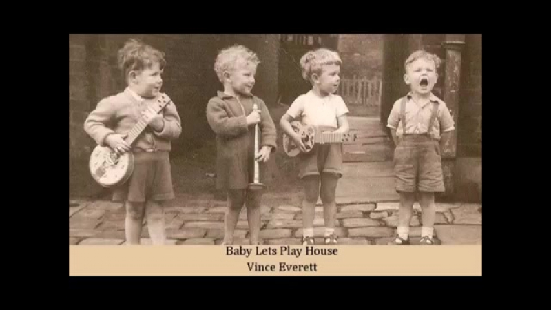 Baby Lets Play House Vince Everett