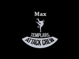 Max/Templars Attack