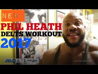 NEW. Phil Heath Delts Workout 2017 Girlfriend Shurie. Тренировка плеч Фил Хит 2017.