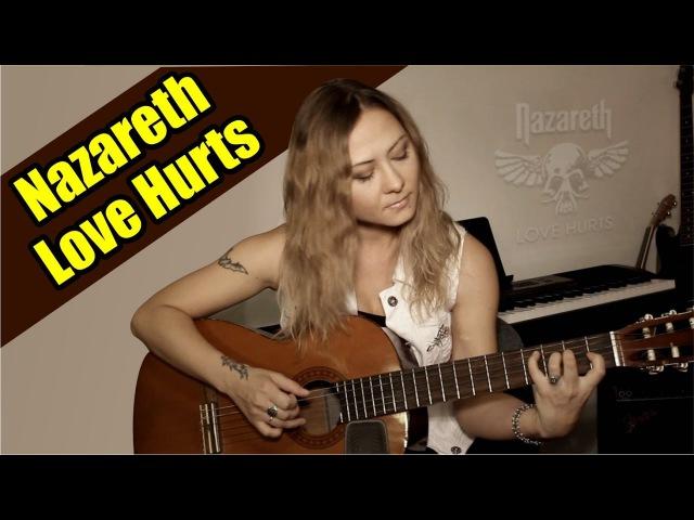 Nazareth - Love Hurts | На гитаре разбор | fingerstyle